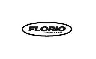 mark for FLORIO HEATING & AIR, trademark #78706065