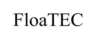 mark for FLOATEC, trademark #78707229