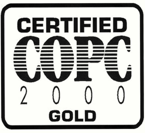 mark for CERTIFIED COPC 2000 GOLD, trademark #78708067
