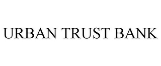 mark for URBAN TRUST BANK, trademark #78710816