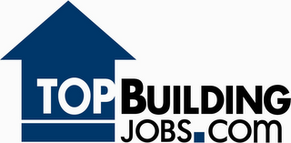 mark for TOP BUILDING JOBS.COM, trademark #78711533