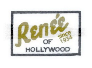 mark for RENÉE OF HOLLYWOOD SINCE 1934, trademark #78712397