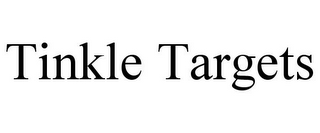 mark for TINKLE TARGETS, trademark #78713208