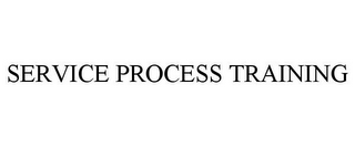 mark for SERVICE PROCESS TRAINING, trademark #78716534