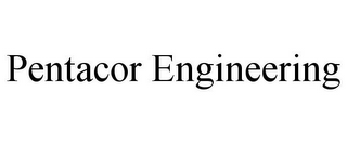 mark for PENTACOR ENGINEERING, trademark #78717854