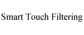 mark for SMART TOUCH FILTERING, trademark #78718195