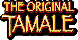 mark for THE ORIGINAL TAMALE, trademark #78718435