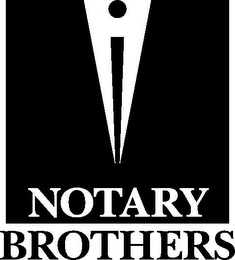 mark for NOTARY BROTHERS, trademark #78720581