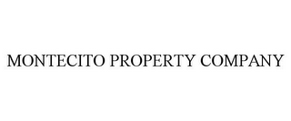 mark for MONTECITO PROPERTY COMPANY, trademark #78722257