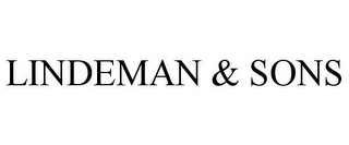 mark for LINDEMAN & SONS, trademark #78724440