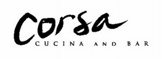 mark for CORSA CUCINA AND BAR, trademark #78726365