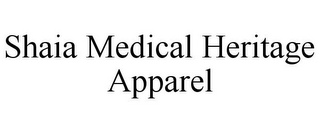 mark for SHAIA MEDICAL HERITAGE APPAREL, trademark #78727410