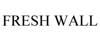 mark for FRESH WALL, trademark #78729503
