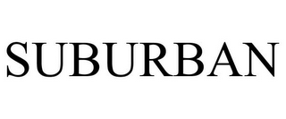 mark for SUBURBAN, trademark #78729533