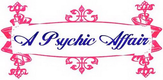 mark for A PSYCHIC AFFAIR, trademark #78730639