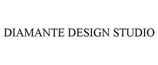mark for DIAMANTE DESIGN STUDIO, trademark #78730746
