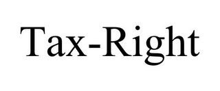 mark for TAX-RIGHT, trademark #78730790