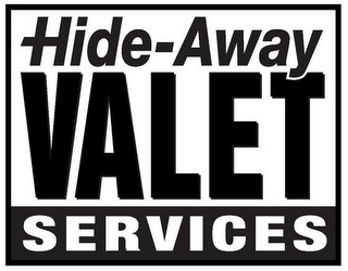 mark for HIDE-AWAY VALET SERVICES, trademark #78731632