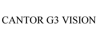 mark for CANTOR G3 VISION, trademark #78732904