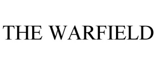 mark for THE WARFIELD, trademark #78733018