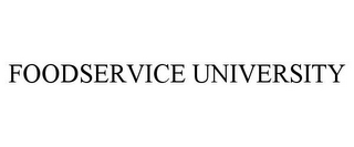 mark for FOODSERVICE UNIVERSITY, trademark #78733305