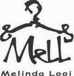 mark for MELL MELINDA LOOI, trademark #78733344