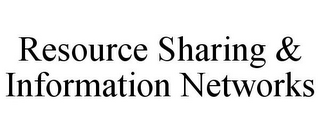 mark for RESOURCE SHARING & INFORMATION NETWORKS, trademark #78735254