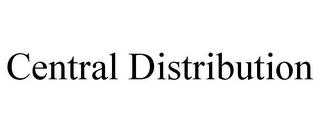 mark for CENTRAL DISTRIBUTION, trademark #78735749