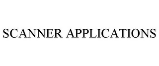 mark for SCANNER APPLICATIONS, trademark #78735878