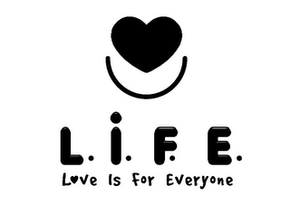 mark for L.I.F.E. LOVE IS FOR EVERYONE, trademark #78736428