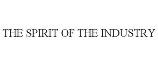 mark for THE SPIRIT OF THE INDUSTRY, trademark #78737699