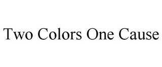 mark for TWO COLORS ONE CAUSE, trademark #78737753