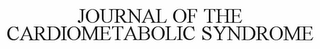 mark for JOURNAL OF THE CARDIOMETABOLIC SYNDROME, trademark #78738284