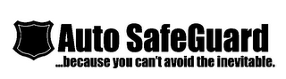 mark for AUTO SAFEGUARD...BECAUSE YOU CAN'T AVOID THE INEVITABLE., trademark #78738500
