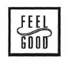 mark for FEEL GOOD, trademark #78738866