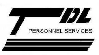 mark for TDL PERSONNEL SERVICES, trademark #78739811