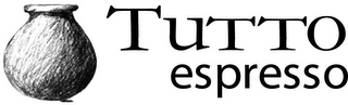mark for TUTTO ESPRESSO, trademark #78740054