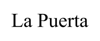 mark for LA PUERTA, trademark #78740881