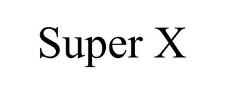 mark for SUPER X, trademark #78741114