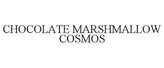 mark for CHOCOLATE MARSHMALLOW COSMOS, trademark #78741964