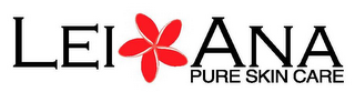 mark for LEI ANA PURE SKIN CARE, trademark #78742123