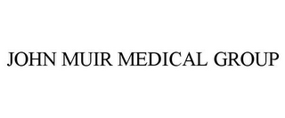 mark for JOHN MUIR MEDICAL GROUP, trademark #78742519