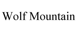 mark for WOLF MOUNTAIN, trademark #78743228