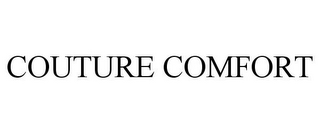 mark for COUTURE COMFORT, trademark #78743783
