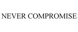 mark for NEVER COMPROMISE, trademark #78744772