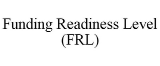 mark for FUNDING READINESS LEVEL (FRL), trademark #78744982
