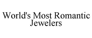 mark for WORLD'S MOST ROMANTIC JEWELERS, trademark #78745751