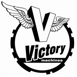 mark for V VICTORY MACHINES, trademark #78746442