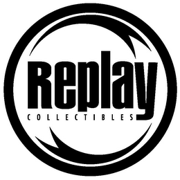 mark for REPLAY COLLECTIBLES, trademark #78747536