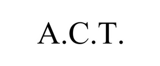 mark for A.C.T., trademark #78747544